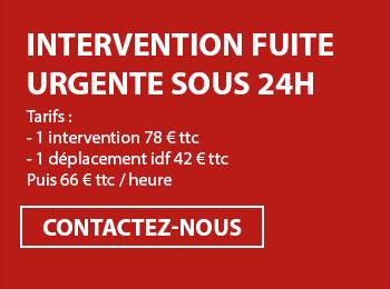 intervention fuite urgente sous 24h Tarifs :  - 1 intervention 78 € ttc - 1 déplacement idf 42 € ttc Puis 66 € ttc / heure